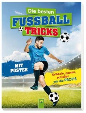 Buch die besten Fussball Tricks
