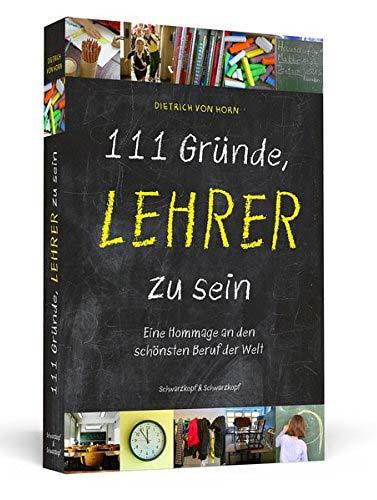 Buch 111 Gründe, Lehrer zu sein