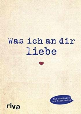 """""""Was ich an dir liebe"""" - Buch zum selber ausfüllen"""