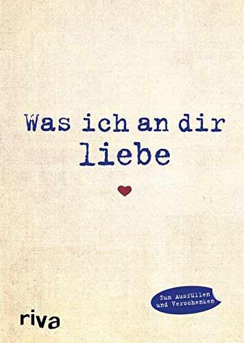 Buch Was ich an dir liebe