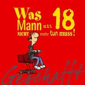 """Buch """"Geschafft! Was Mann mit 18 nicht mehr tun muss!"""""""