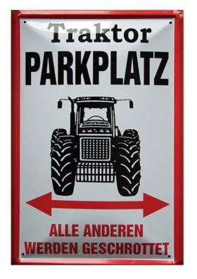 Traktor Parkplatz Blechschild