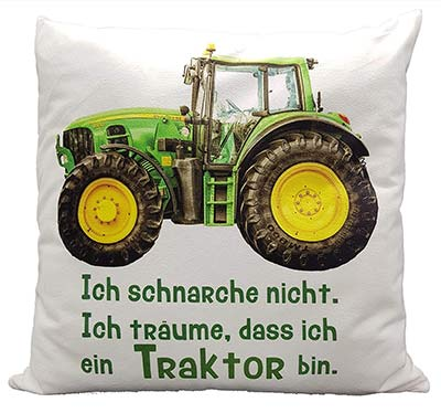 Traktor-Spruch-Kissen